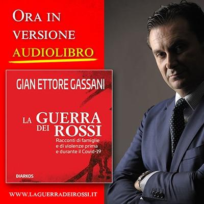 Audio libro - Gian Ettore Gassani - La guerra dei Rossi
